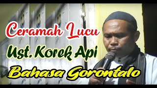 Video Ust. Suwarno Ibrahim (Ust. Korek Api) part 1, Bahasa Gorontalo LUCU... MP3, 3GP, MP4, WEBM, AVI, FLV Agustus 2019