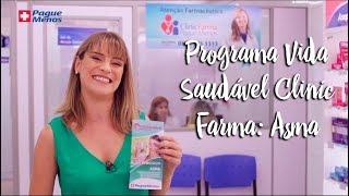 Pague Menos e Você - Programa Vida Saudável Clinic Farma: Asma