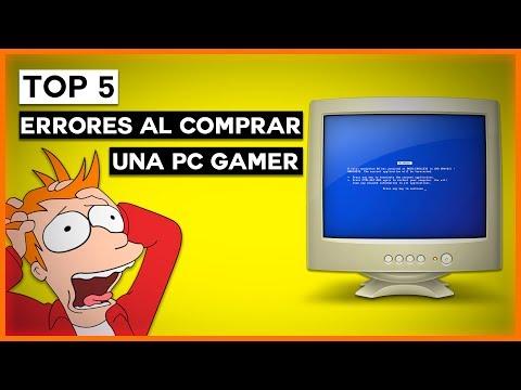 Top 5 ERRORES MAS COMUNES AL COMPRAR UNA PC GAMER
