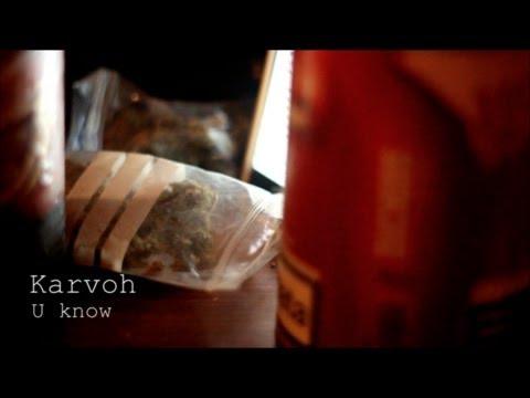 "Karvoh – ""U Know"" [Videoclip]"