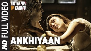 Nonton Ankhiyaan   Full Video Song   Do Lafzon Ki Kahani   Randeep Hooda  Kajal Aggarwal   Kanika Kapoor   Film Subtitle Indonesia Streaming Movie Download
