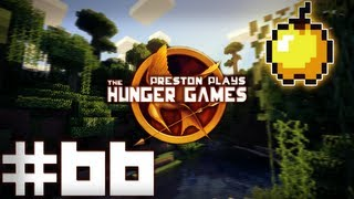 CAN'T STOP ME! - Minecraft: Hunger Games w/Preston #66