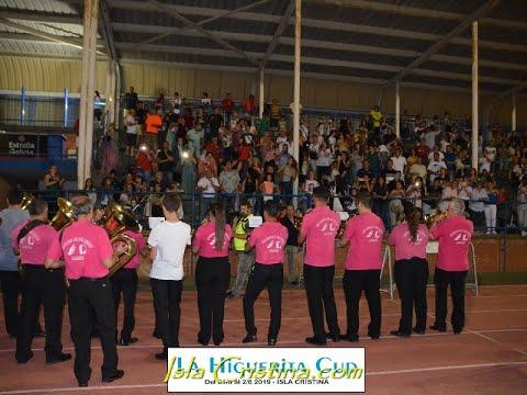 """Pasacalle, Ceremonia Inaugural """"La Higuerita Cup"""" 2019"""