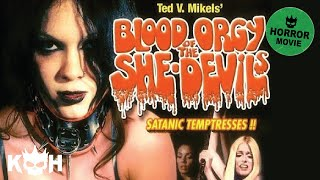 Video Blood Orgy of the She-Devils | Full Horror Movie MP3, 3GP, MP4, WEBM, AVI, FLV Juni 2018