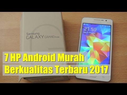 7 HP Android Murah Berkualitas Terbaru 2017 | Smartphone Berkualitas, Harga Murah