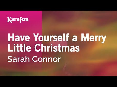 karaoke have yourself a merry little christmas sarah connor