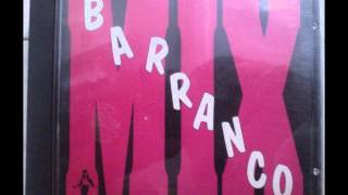 Download Lagu Barranco Mix (CD) Mp3