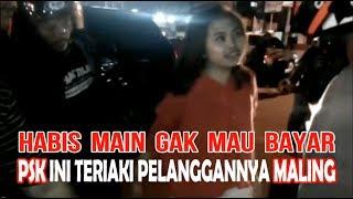 Video Habis MAIN Gak BAYAR, Pemuda ini diteriaki MALING Oleh PSK MP3, 3GP, MP4, WEBM, AVI, FLV Desember 2018