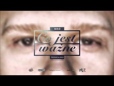 Tekst piosenki B.R.O - Co jest ważne po polsku