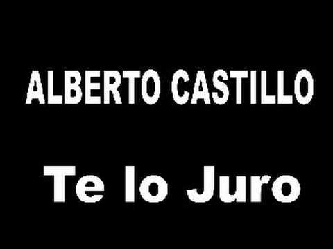 Alberto Castillo - Te lo Juro