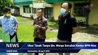 Ukur Tanah Tak Ada Ijin, Warga Seruduk Kantor BPN Kabupaten NIAS (HARIANSIBER TV)