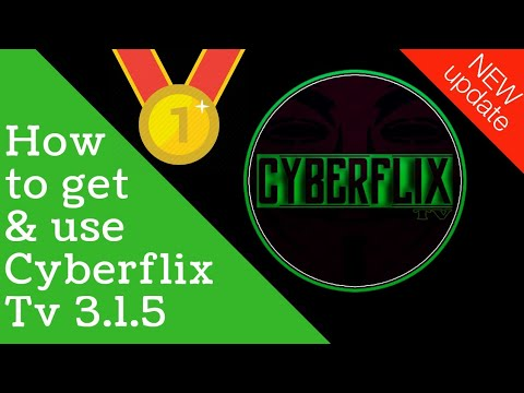 🔵How to update and use Cyberflix TV(Cyberflix TV 3.1.5)🔵
