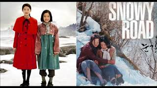 Nonton        Ost   Snowy Road Movie Soundtrack 2017 Film Subtitle Indonesia Streaming Movie Download