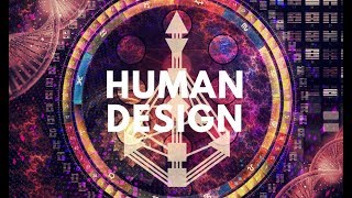 HUMAN DESIGN   The New Science of Astrology   Hannah's Elsewhere