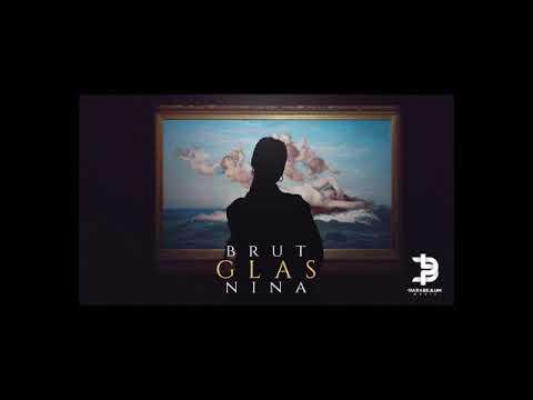 Brut - Glas feat.  Nina Todorovic