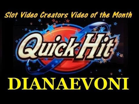 Slot Video Creators' Video of the Month - Quick Hit!