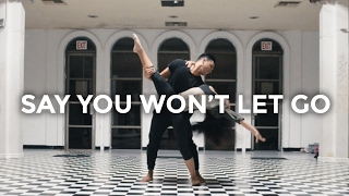 Say You Won't Let Go (Dance Video) - James Arthur | @besperon Choreography