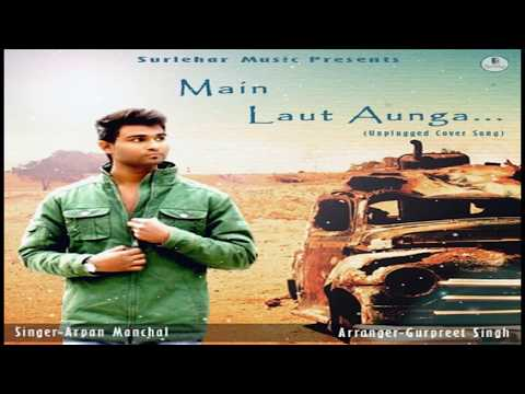 Main Laut Aunga -Kaash (Unplugged Cover)