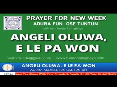 ANGELI OLUWA, E LE PA WON I MAY 11th 2020 | VEN TUNDE BAMIGBOYE