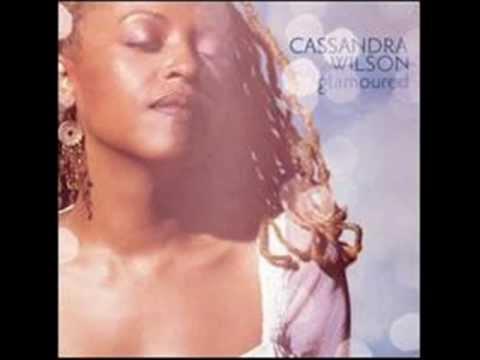 Cassandra Wilson - Fragile lyrics