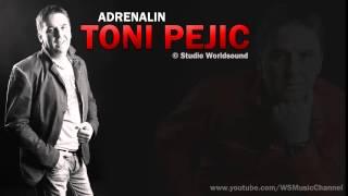 Toni Pejic - Adrenalin