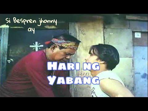 BESTFREN JOHNNY as HARI NG YABANG