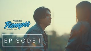 Download Video WEBSERIES ROMPIS | EPS 1 MP3 3GP MP4