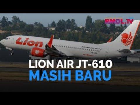 Lion Air JT-610 Masih Baru