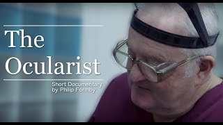 Download Lagu The Ocularist - John Pacey-Lowrie (Short Film) | Prosthetic Eyes Mp3