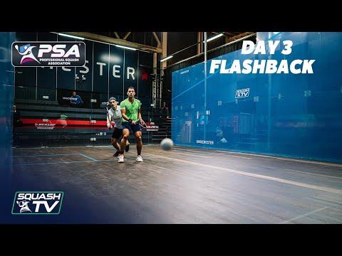 Squash: Manchester Open 2020 Flashback - Day 3