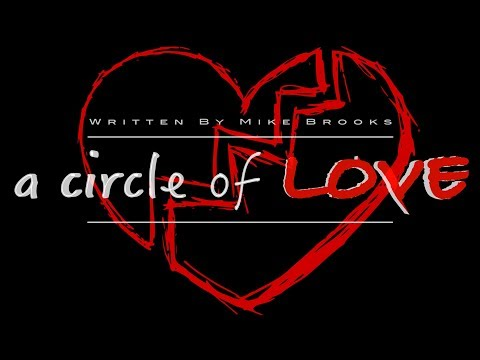 """a Circle Of LOVE"" Season 4 2018 Trailer By Mike Brooks"