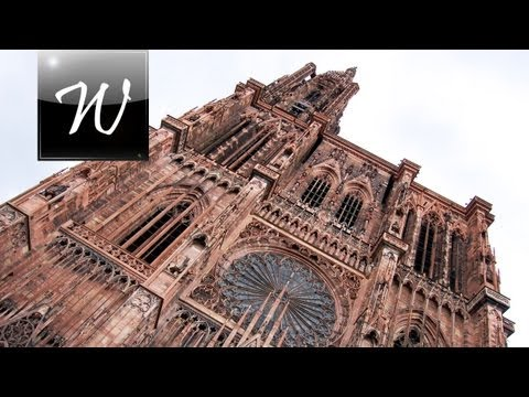 ◄ Strasbourg Cathedral, France [HD] ►