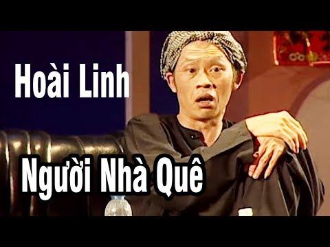 """Hài Hoài Linh - Hài Kịch """" Người Nhà Quê """" - Hài Hoài Linh, Thái Hòa, Chí Tài 2018 - Thời lượng: 2:01:33."""
