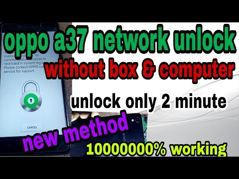 oppo a37 network unlock    how to country unlock oppo mobile
