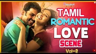 XxX Hot Indian SeX Tamil Romantic Movies Love Scenes Vol 2 Latest Tamil Movies Madras Anegan .3gp mp4 Tamil Video