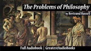 THE PROBLEMS OF PHILOSOPHY by Bertrand Russell - FULL AudioBook | GreatestAudioBooks V2