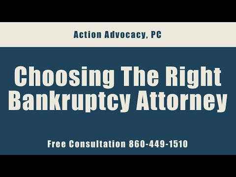 FAQ - Choosing The Right Bankruptcy Attorney - Call 860-449-1510 for a Free Consultation