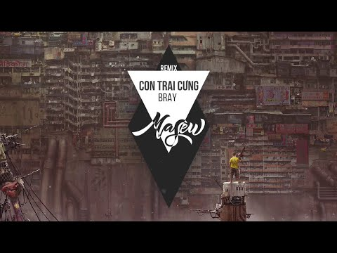 B Ray - Con Trai Cưng ( Masew Remix ) - Thời lượng: 2:31.