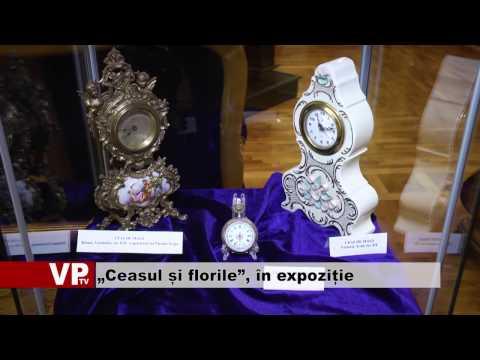"""""""Ceasul și florile"""", în expoziție"""