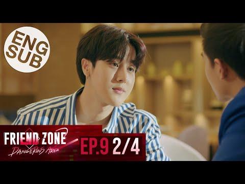 [Eng Sub] Friend Zone 2 Dangerous Area | EP.9 [2/4]