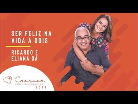 Pregação de Eliana e Ricardo Sá : Ser feliz na vida a dois