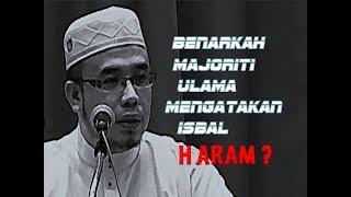 Benarkah Majoriti Ulama Mengatakan Isbal Haram? // Dr Maza
