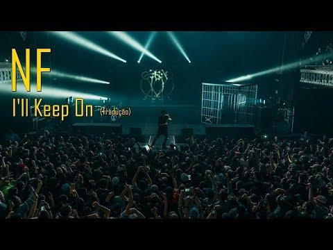 NF - I'll Keep On (Legendado/Tradução) ft. Jeremiah Carlson