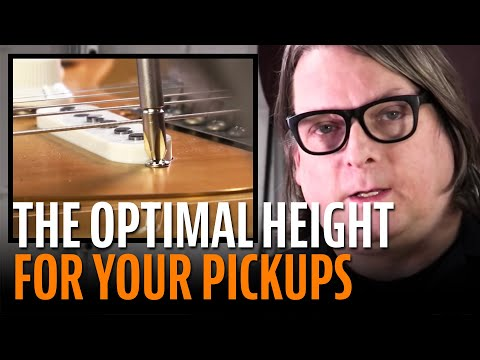 How to set the height of your guitar pickups for optimal tone.