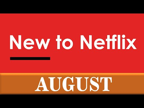 New to Netflix: August 2020