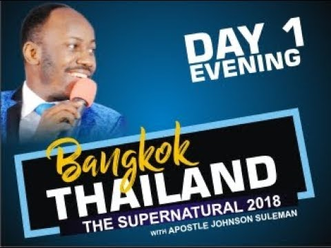 BANGKOK, THAILAND: Day 1 Evening With Apostle Johnson Suleman