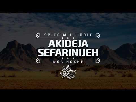Akideja Sefarinijeh (12) - Hoxhë Omer Bajrami