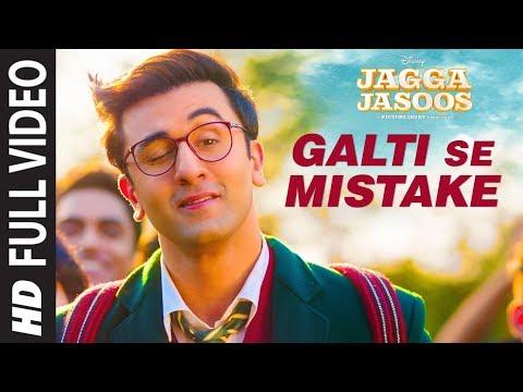 Jagga Jasoos: Galti Se Mistake Full Video Song | Ranbir, Katrina | Pritam, Arijit, Amit | Amitabh B
