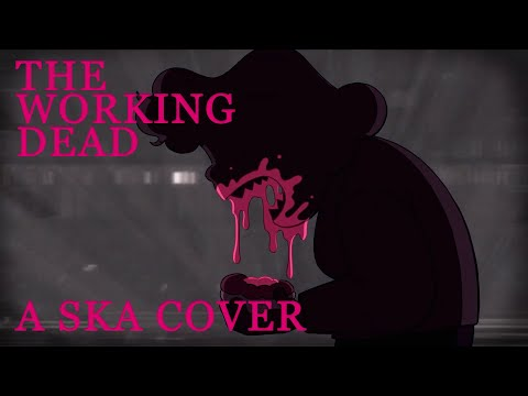 The Working Dead (Steven Universe) - SKA Cover