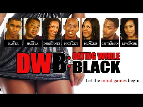 """Dating While Black – """"DWB"""""""